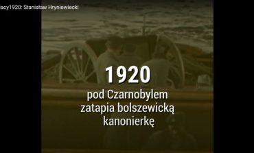 #Kresowiacy1920: Stanisław Hryniewiecki (NASZ FILM)