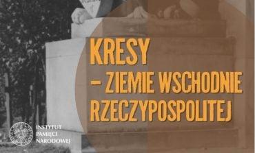 Kresy – Ziemie Wschodnie Rzeczypospolitej (WYSTAWA)