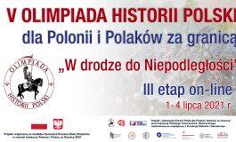 Rozpoczął się ostatni etap V Olimpiady Historii Polski